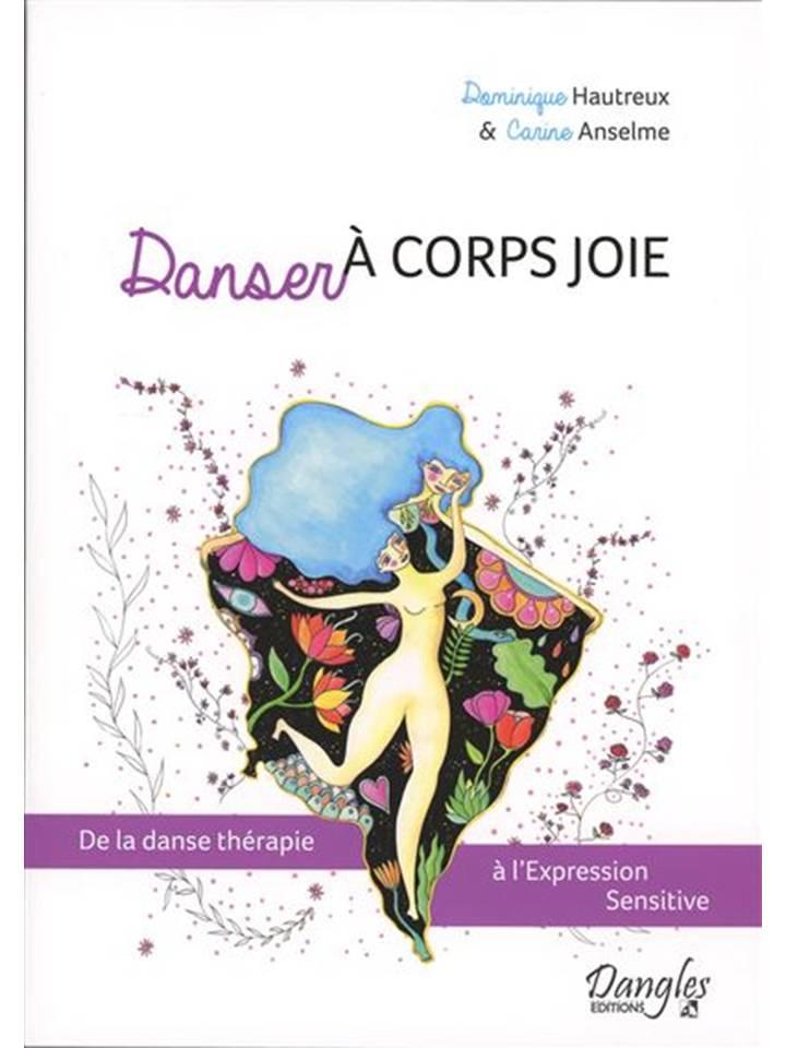 livre danse sensitive danser à coeur joie!